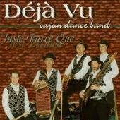 Juste Parce Que (Just Because) by Deja Vu Cajun Dance Band