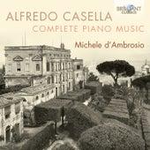 Casella: Complete Piano Music by Michele d'Ambrosio