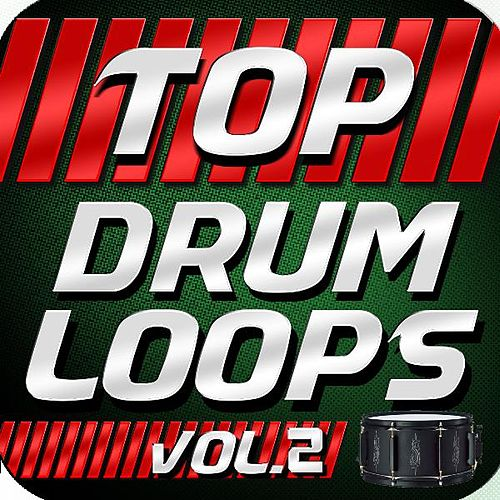Top Drum Loops, Vol. 2 by Royalty Free Music Factory