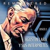 Agustín Lara y sus intérpretes, Vol. 2 by Various Artists