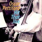 Hit That Jive by Oscar Pettiford