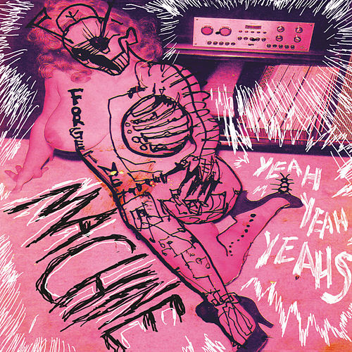 Machine by Yeah Yeah Yeahs