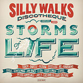 Silly Walks Discotheque - Storms of Life by Various Artists