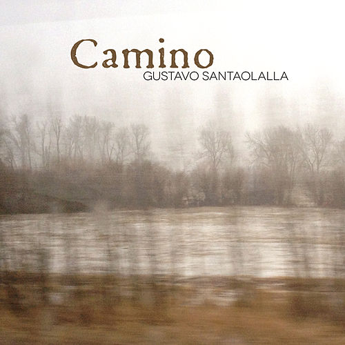 Camino by Gustavo Santaolalla