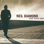 Home Before Dark von Neil Diamond