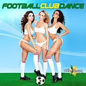 Football Club Dance by Various Artists