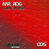Low Battery - Single by Mr.Rog