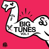 Big Tunes Vol.1 - EP by Various Artists