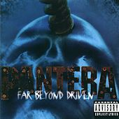 Far Beyond Driven by Pantera