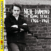 The Bang Years 1966-1968 von Neil Diamond