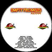 Empty Promises Riddim by Various Artists
