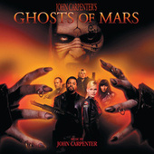Ghosts Of Mars by John Carpenter