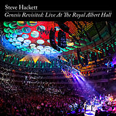 Genesis Revisited: Live At The Royal Albert Hall by Steve Hackett