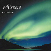 Whispers by Carisma