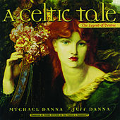 A Celtic Tale Narrated By Fiona Ritchie by Mychael Danna