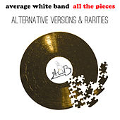 All the Pieces - Alternate Versions & Rarities von Average White Band