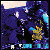 Keepers of the Funk by Lords of the Underground