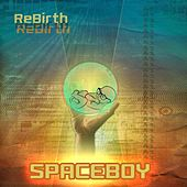 ReBirth by Space Boy