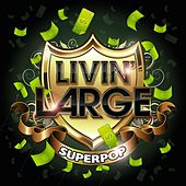 Superpop (Livin' large) by Various Artists