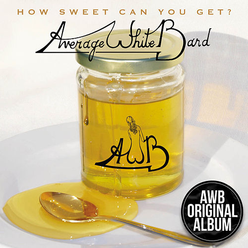 How Sweet Can You Get von Average White Band