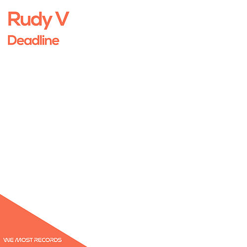 Deadline by Rudy V
