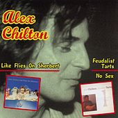 Like Flies On Sherbert by Alex Chilton