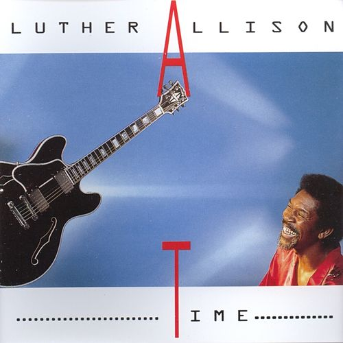 Time by Luther Allison