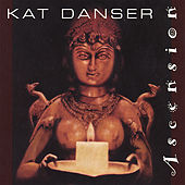 Ascension by Kat Danser