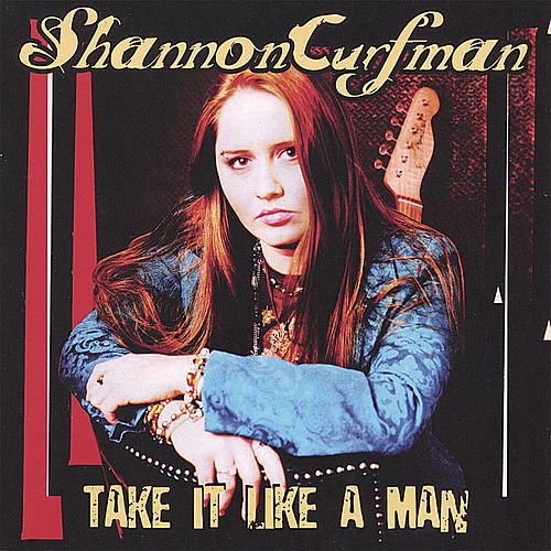 Take It Like A Man by Shannon Curfman