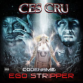 Codename: Ego Stripper (Deluxe Edition) by Ces Cru