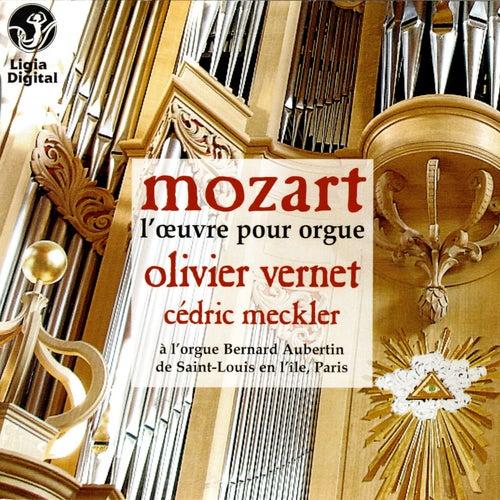 Mozart, the organ works, l'oeuvre pour orgue von Olivier Vernet