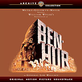 Ben Hur: Original Motion Picture Soundtrack by Miklos Rozsa