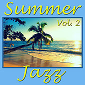 Summer Jazz, Vol. 2 by Various Artists