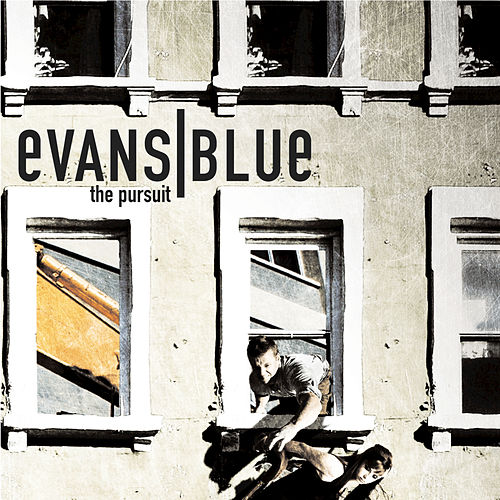The Pursuit by Evans Blue