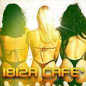 Ibiza Cafè by Various Artists