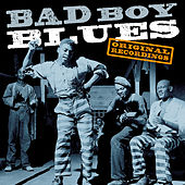 Bad Boy Blues von Various Artists