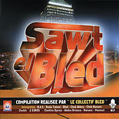 Le Son du Bled, Sawt El Bled by Various Artists