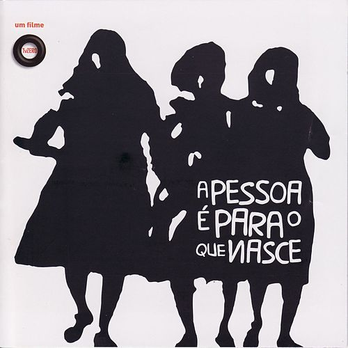 A Pessoa É Para O Que Nasce by Various Artists