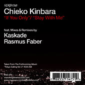 If You Only / Stay With Me by Chieko Kinbara