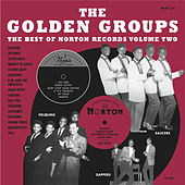 Golden Groups: The Best of Norton Records, Vol. 2 by Various Artists