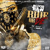 Ride or Die (feat. Mowett) by Blood Raw