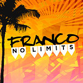 No Limits by Franco