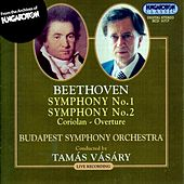 Beethoven: Symphonies Nos. 1 and 2 / Coriolan Overture by Budapest Symphony Orchestra