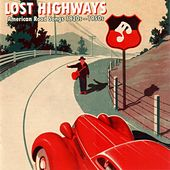 Lost Highways: American Road Songs 1920s-1950s by The Soul Stirrers