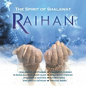 The Spirit of Shalawat by Raihan