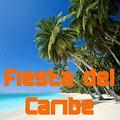 Fiesta del Caribe by Various Artists