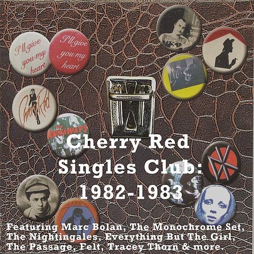 Cherry Red Singles Club: 1982-1983 by Various Artists
