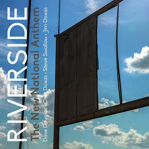 Riverside by Dave Douglas