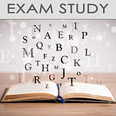 Exam Study Piano Music to Increase Brain Power, Soft Classic Study Music for Relaxation, Concentration, Mind Power & Focus On Learning by Exam Study Classical Music Orchestra