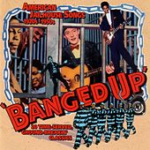 Banged Up - American Jailhouse Songs 1920s-1950s by Various Artists